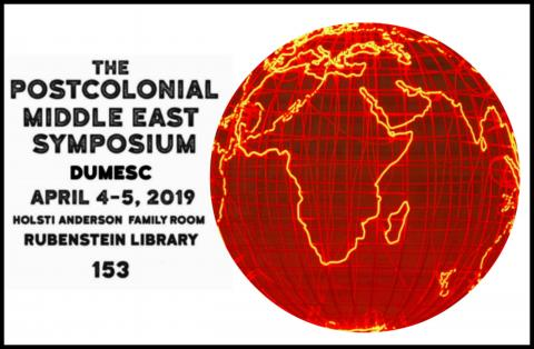 The Postcolonial Middle East Symposium | Middle East Studies
